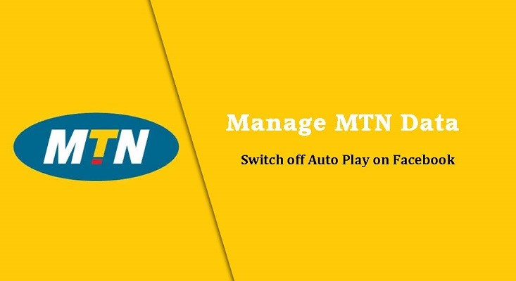 MTN images - manage mtn data switch off auto play on facebok