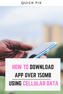 Download-over-150mb-using-cellular-data
