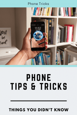 phone tips and tricks