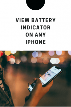 view battery indicator on iphone